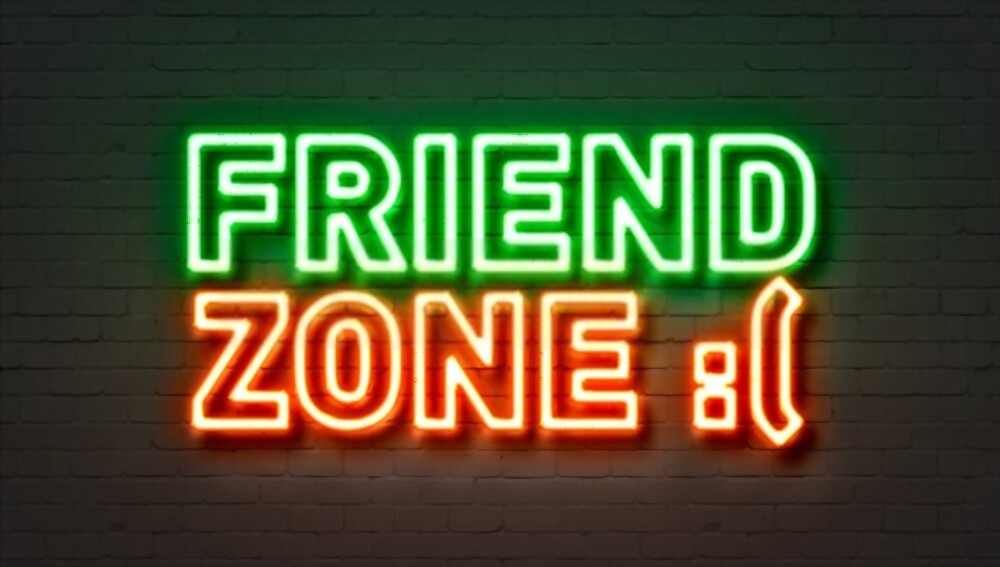 What Is The Fear friend Zone Will Get You
